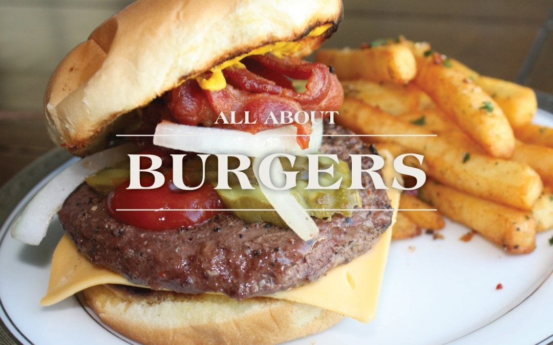 Burgers – Anything but Basic!