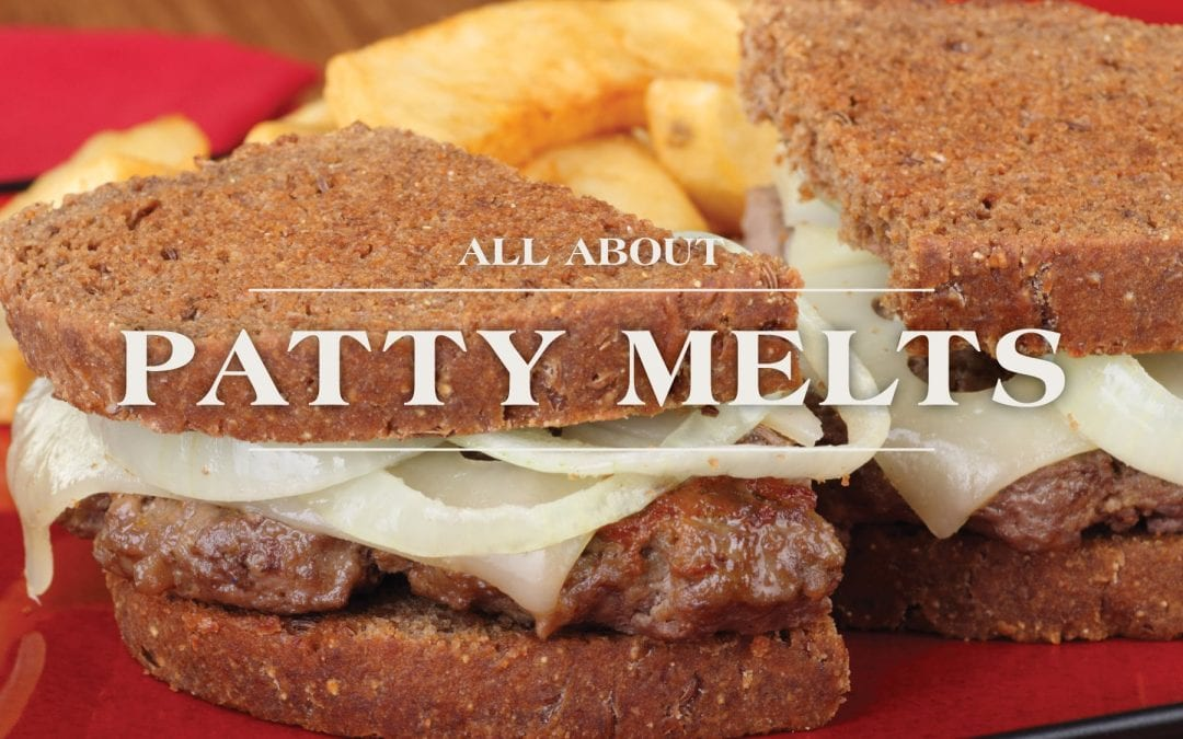 Patty Melt it is all in the Details