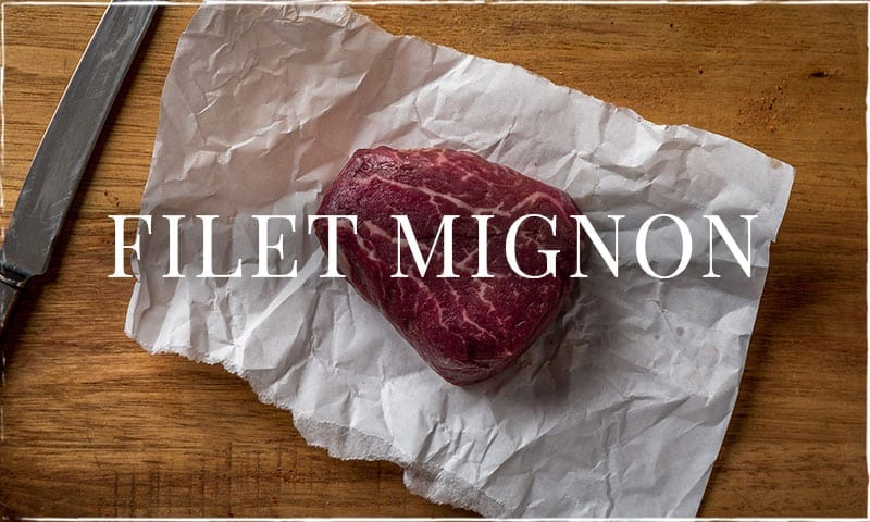 Filet Mignon – How to Cut Your Own !