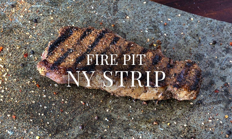 Nate's Fire Pit NY Strip