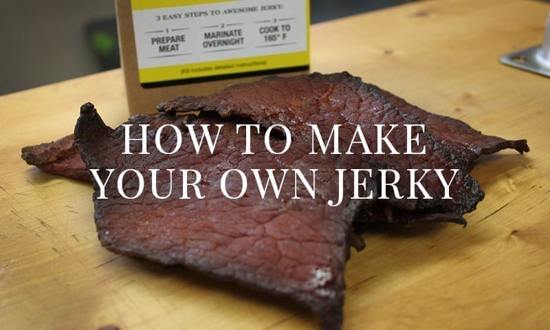 How to Make Your Own Jerky